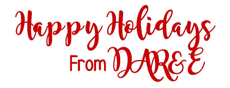 Happy Holidays from DAR&E